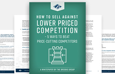 How to Sell Against Lower Priced Competition - 5 Ways to Beat Price-Cutting Competitors