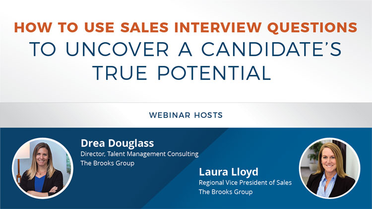 How to Use Sales Interview Questions to Uncover a Candidate's True Potential