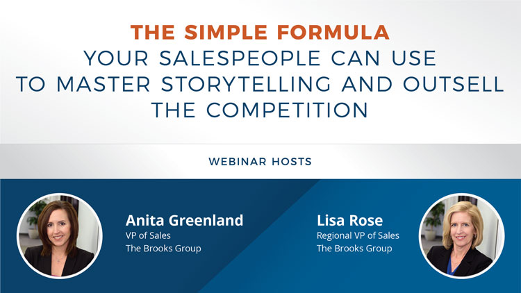 The Simple Formula Your Salespeople Can Use to Master Storytelling and Outsell the Competition promo