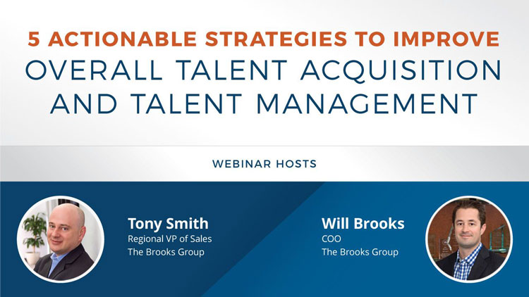 5 Actionable Strategies to Improve Overall Talent Acquisition and Talent Management